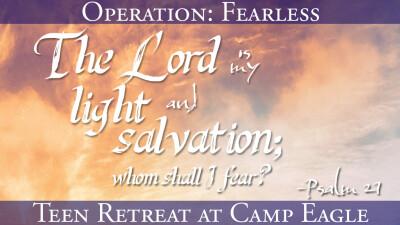 Teen Retreat at Camp Eagle