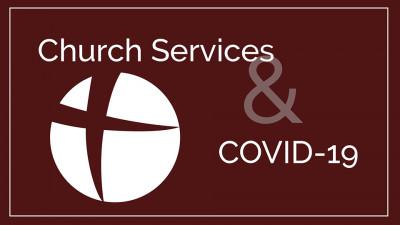 COVID-19 Service Schedule (Updated)